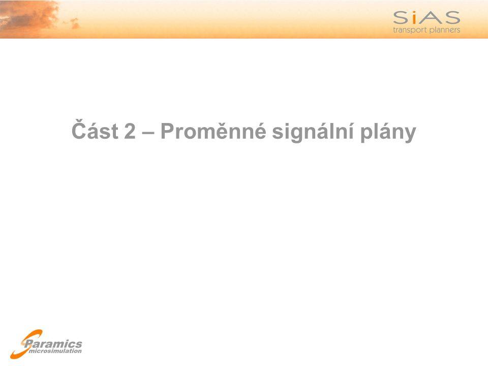 Část 2 – Proměnné signální plány
