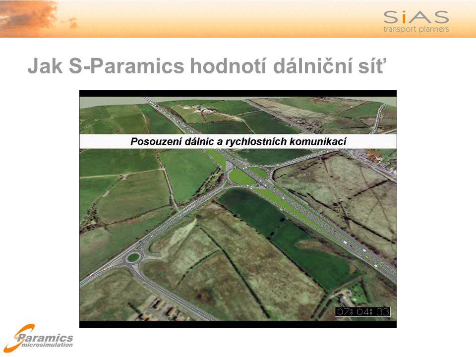 Jak S-Paramics hodnotí dálniční síť