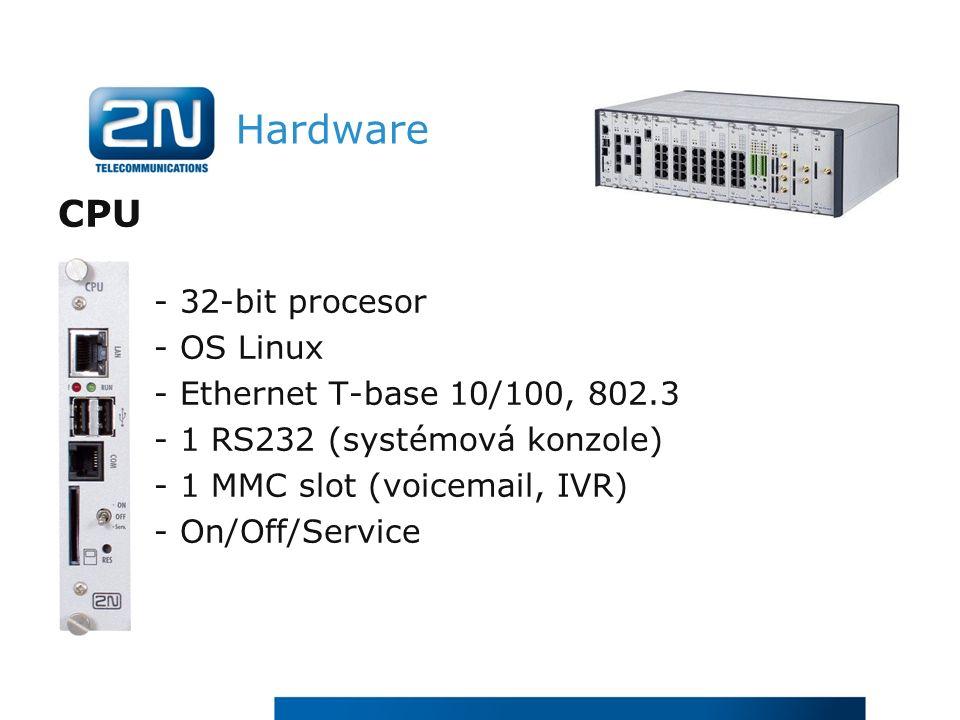 Hardware CPU - 32-bit procesor - OS Linux - Ethernet T-base 10/100, 802.3 - 1 RS232 (systémová konzole) - 1 MMC slot (voicemail, IVR) - On/Off/Service