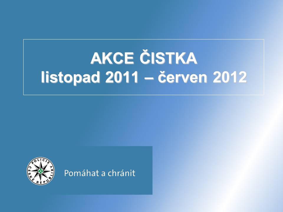 AKCE ČISTKA listopad 2011 – červen 2012