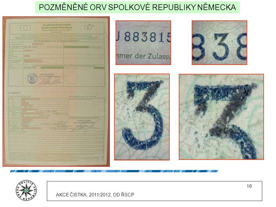 16 POZMĚNĚNÉ ORV SPOLKOVÉ REPUBLIKY NĚMECKA AKCE ČISTKA, 2011/2012, OD ŘSCP