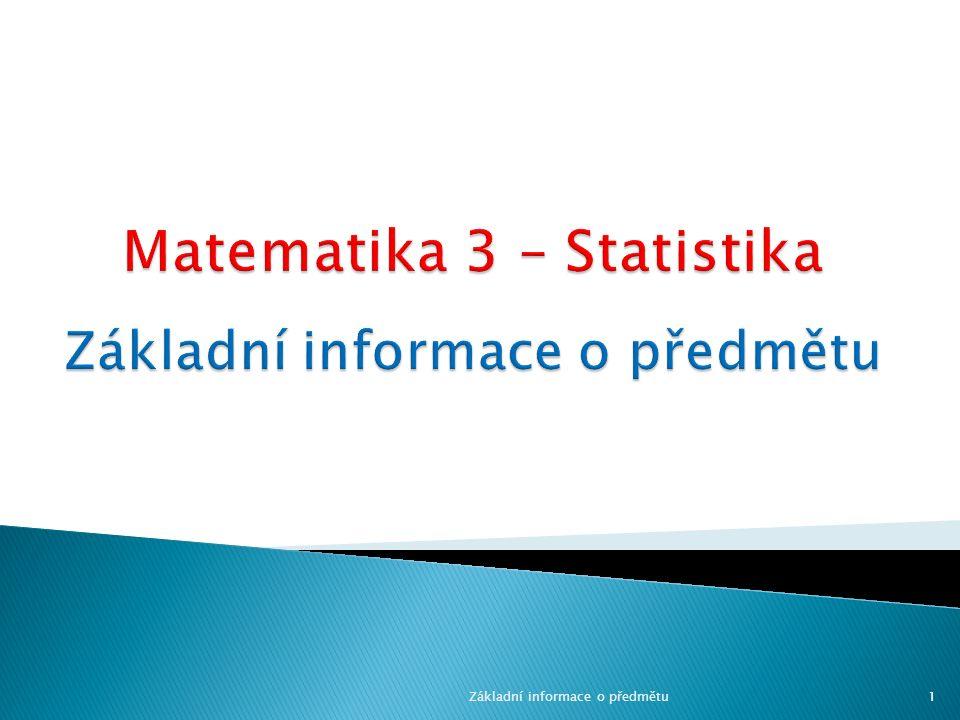 Základní informace o předmětu1