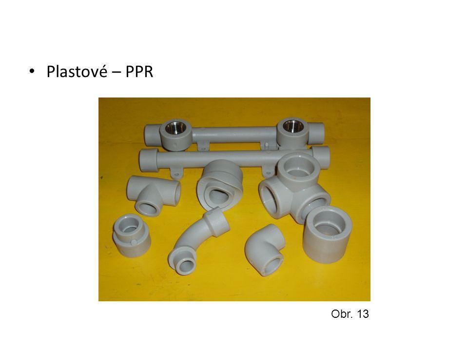 Plastové – PPR Obr. 13