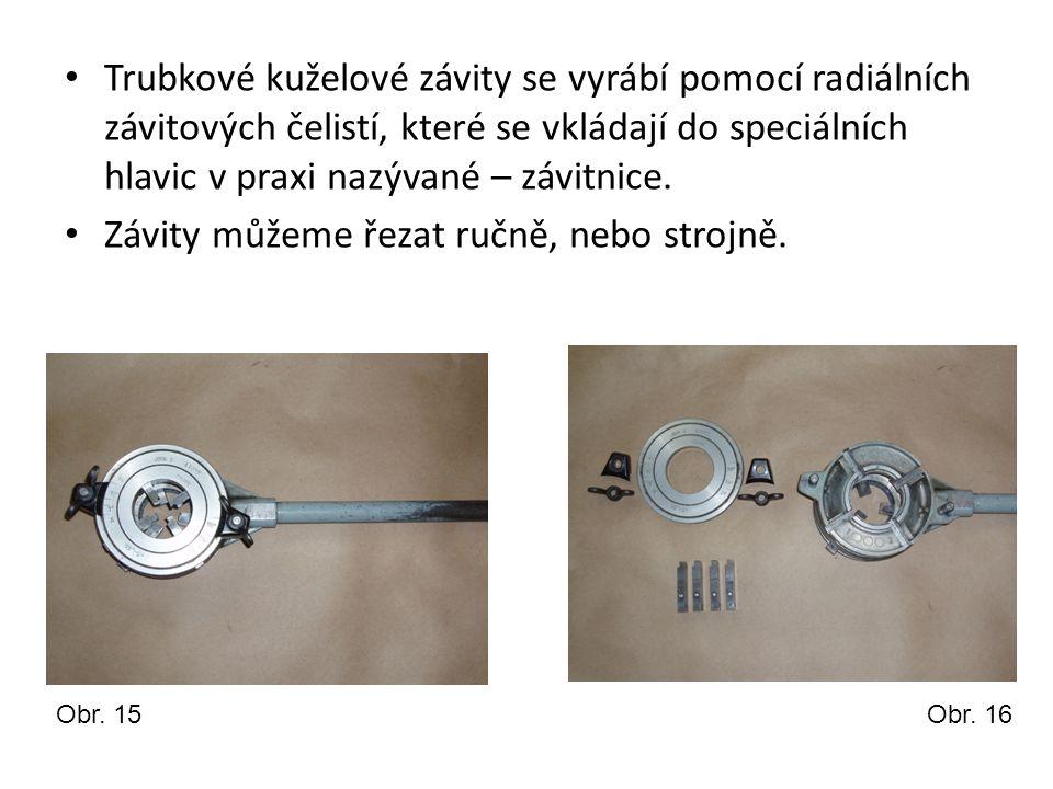 Trubkové kuželové závity se vyrábí pomocí radiálních závitových čelistí, které se vkládají do speciálních hlavic v praxi nazývané – závitnice. Závity