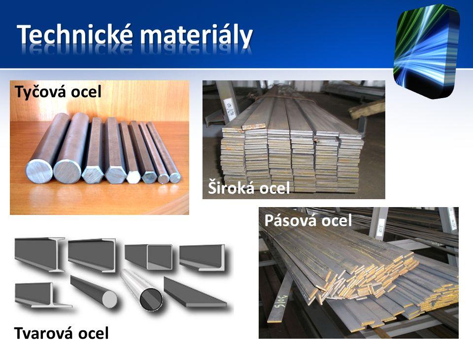 Tyčová ocel Tvarová ocel Široká ocel Pásová ocel