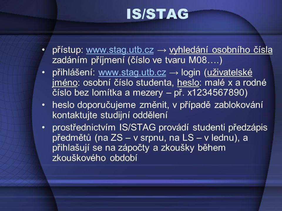 IS/STAG přístup: www.stag.utb.cz → vyhledání osobního čísla zadáním příjmení (číslo ve tvaru M08….)www.stag.utb.cz přihlášení: www.stag.utb.cz → login (uživatelské jméno: osobní číslo studenta, heslo: malé x a rodné číslo bez lomítka a mezery – př.