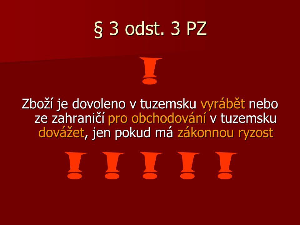 § 3 odst. 3 PZ .