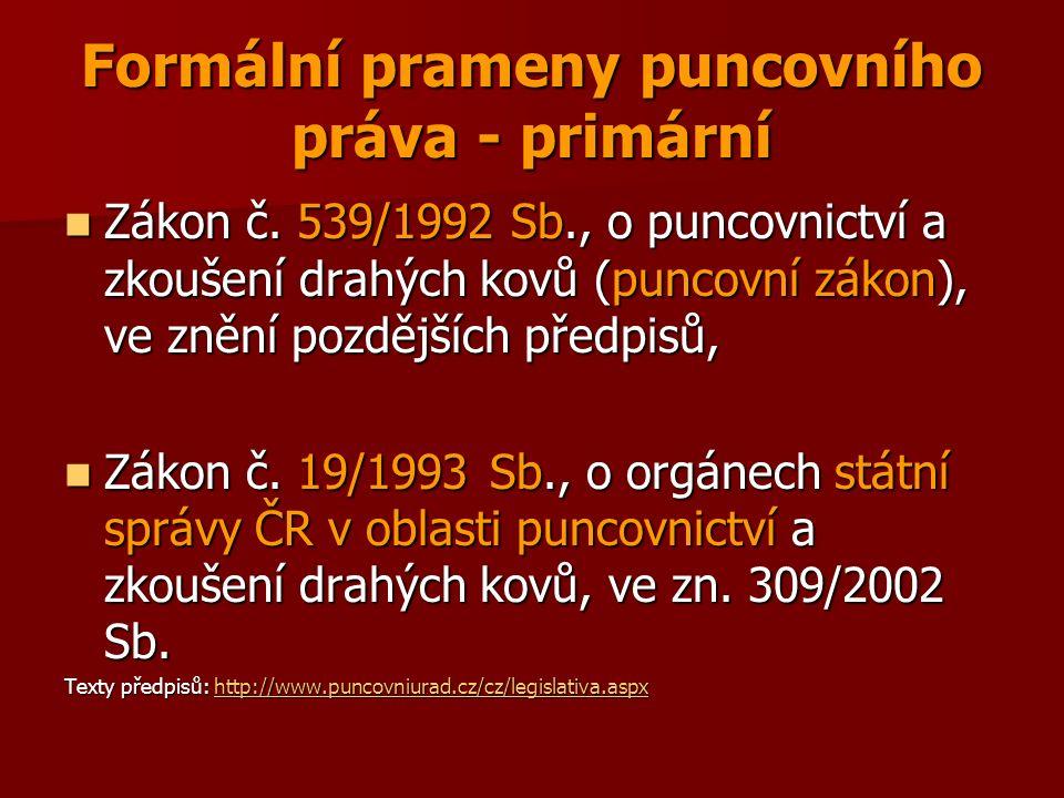 Formální prameny puncovního práva - primární Zákon č.