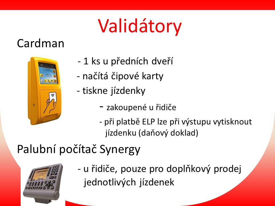 Validátory Cardman - 1 ks u předních dveří - načítá čipové karty - tiskne jízdenky - zakoupené u řidiče - při platbě ELP lze při výstupu vytisknout jízdenku (daňový doklad) Palubní počítač Synergy - u řidiče, pouze pro doplňkový prodej jednotlivých jízdenek