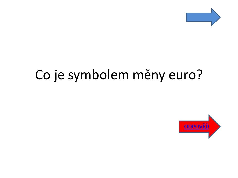 Co je symbolem měny euro ODPOVĚĎ