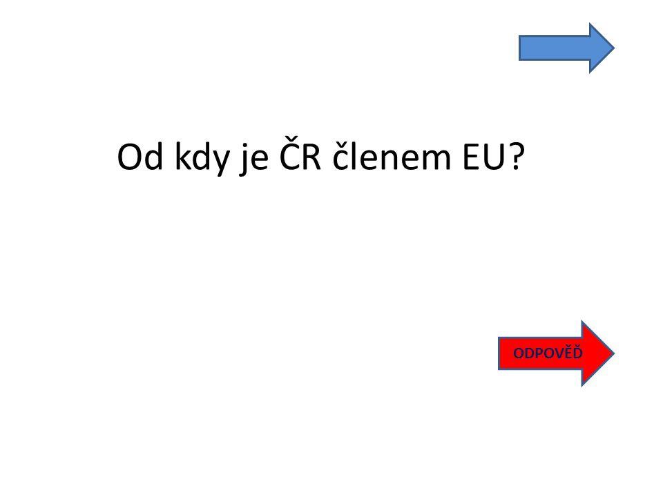 Od kdy je ČR členem EU ODPOVĚĎ