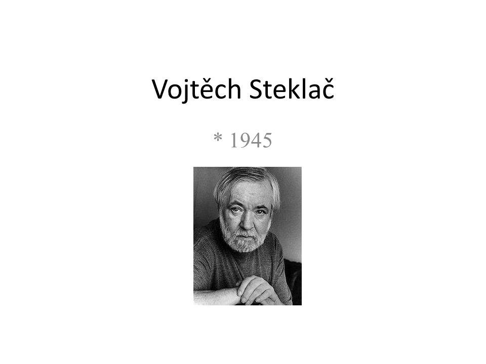 Vojtěch Steklač * 1945