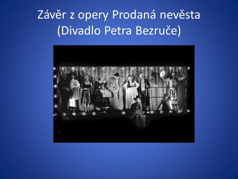 Závěr z opery Prodaná nevěsta (Divadlo Petra Bezruče)