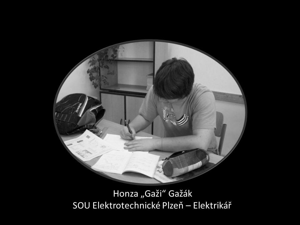 "Honza ""Gaži"" Gažák SOU Elektrotechnické Plzeň – Elektrikář"