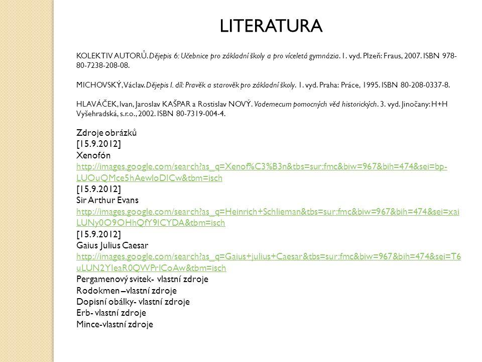 LITERATURA KOLEKTIV AUTORŮ.Dějepis 6: Učebnice pro základní školy a pro víceletá gymnázia.