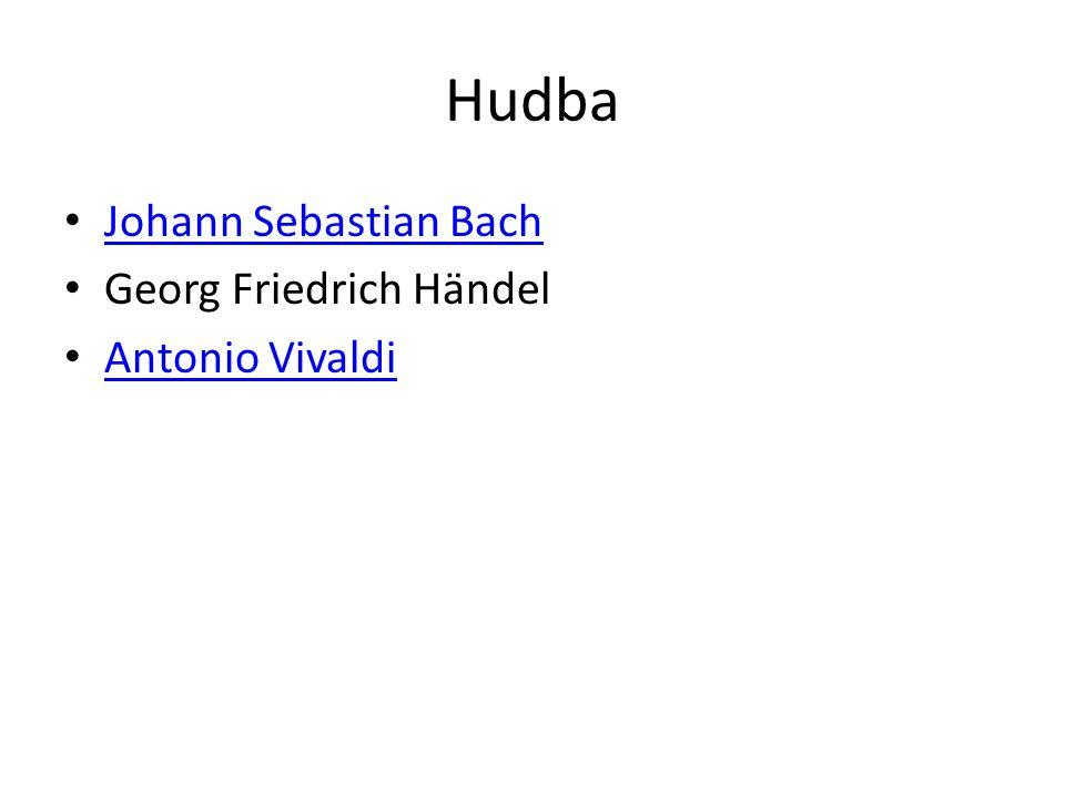 Hudba Johann Sebastian Bach Georg Friedrich Händel Antonio Vivaldi