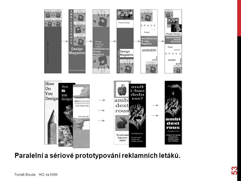 Paralelní a sériové prototypování reklamních letáků. Tomáš Bouda HCI na KISK 53
