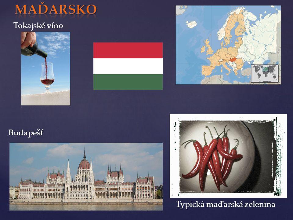 Tokajské víno Budapešť Typická maďarská zelenina