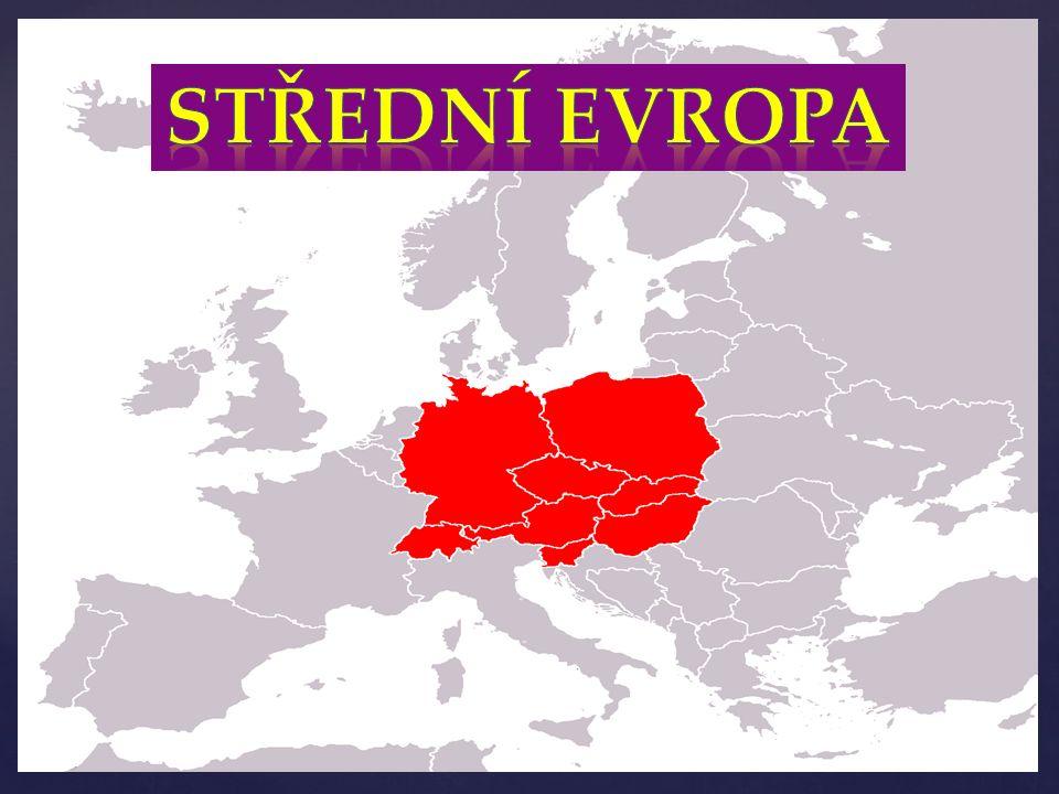 Sousedí se severní, západní, jižní a východní Evropou Vyhledávané turistické cíle Ekonomickou velmocí je Německo