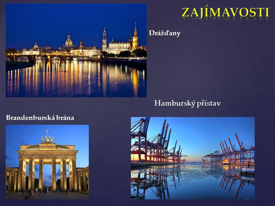 Hamburský přístav Brandenburská brána Drážďany