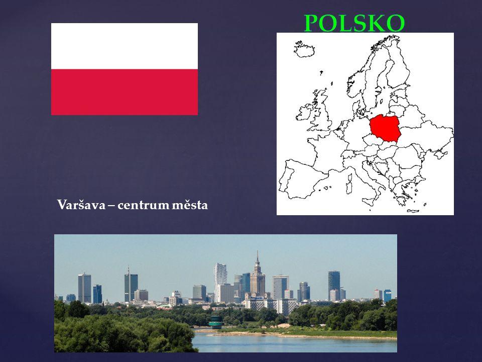 Polsko je osmý nejlidnatější stát Evropy ze severu má Polsko přístup k Baltskému moři Polsko je členskou zemí Evropské unie Polsko je průmyslově-zemědělský stát s významnou těžbou nerostných surovin hlavní průmyslové odvětví jsou těžební průmysl, strojírenství (osobní auta, autobusy, lodě), hutnictví, chemický, elektrotechnický, textilní a potravinářský průmysl v zemědělství převažuje rostlinná produkce nad živočišnou.