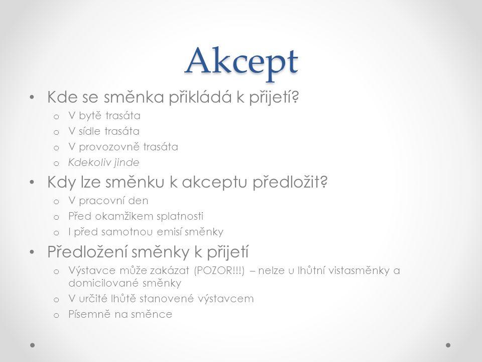 Akcept Podmíněný akcept o Nelze!!.