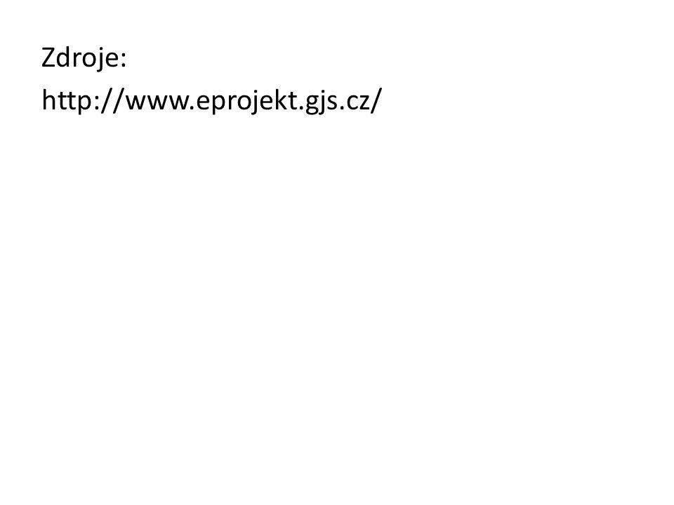 Zdroje: http://www.eprojekt.gjs.cz/