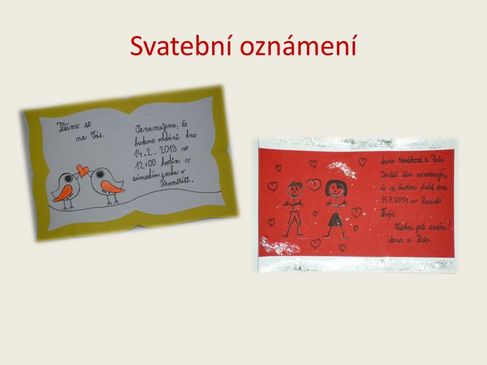 Svatební oznámení č.1 Autor: Veronika Čejnová Natálie Mandátová Použito: -tvrdý bílý papír -tvrdý žlutý papír -černý fix -oranžový fix
