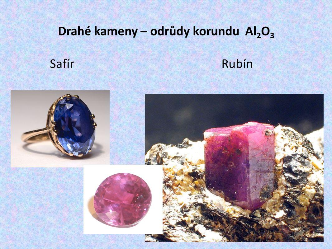 Drahé kameny – odrůdy korundu Al 2 O 3 Safír Rubín