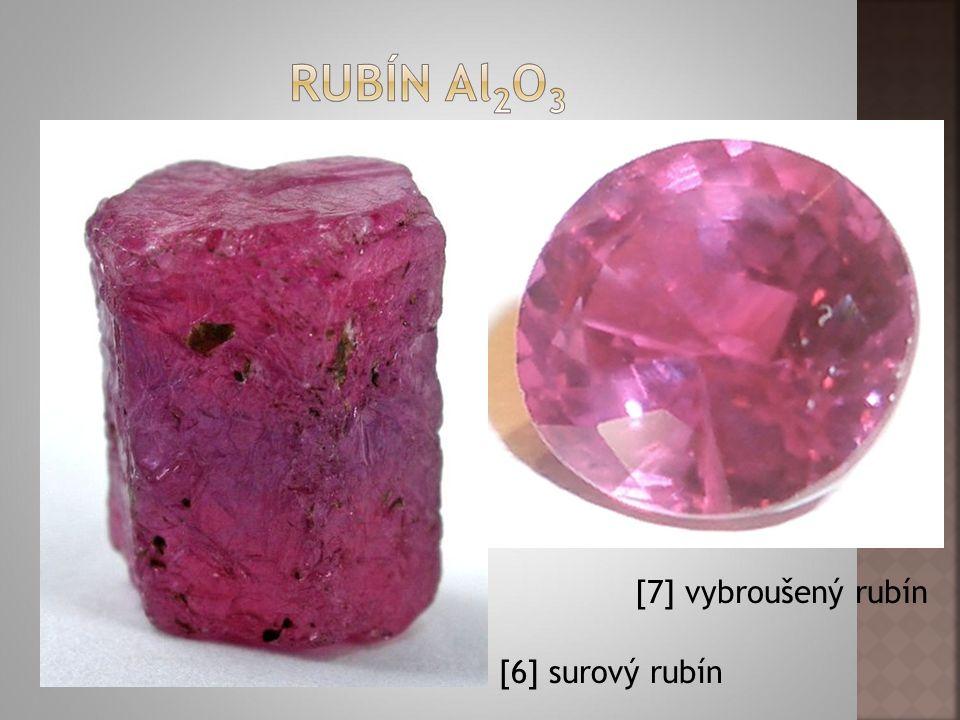 [7] vybroušený rubín [6] surový rubín