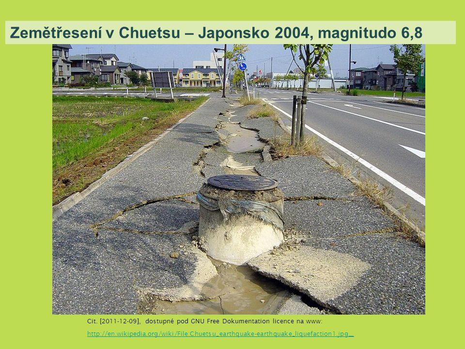 Zemětřesení v Chuetsu – Japonsko 2004, magnitudo 6,8 Cit.