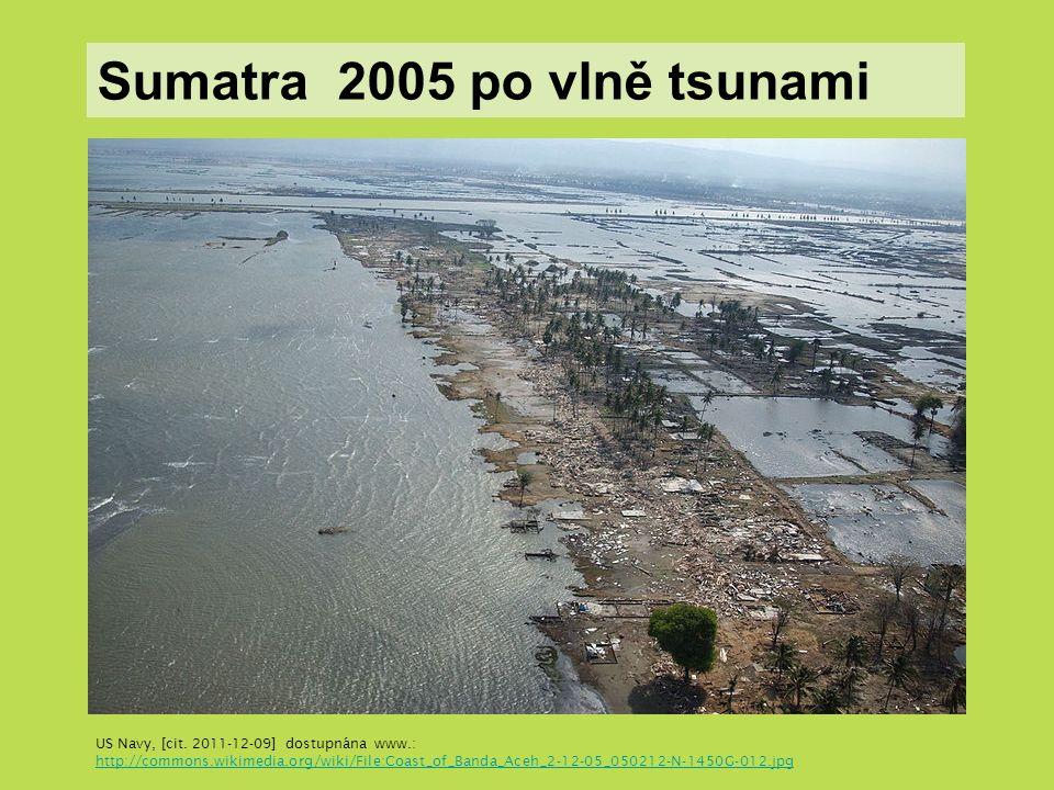 Sumatra 2005 po vlně tsunami US Navy, [cit.