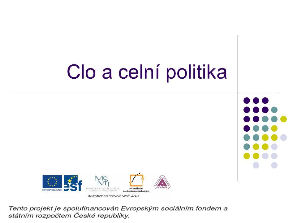 Clo a celní politika