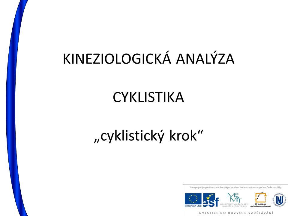 "KINEZIOLOGICKÁ ANALÝZA CYKLISTIKA ""cyklistický krok"""