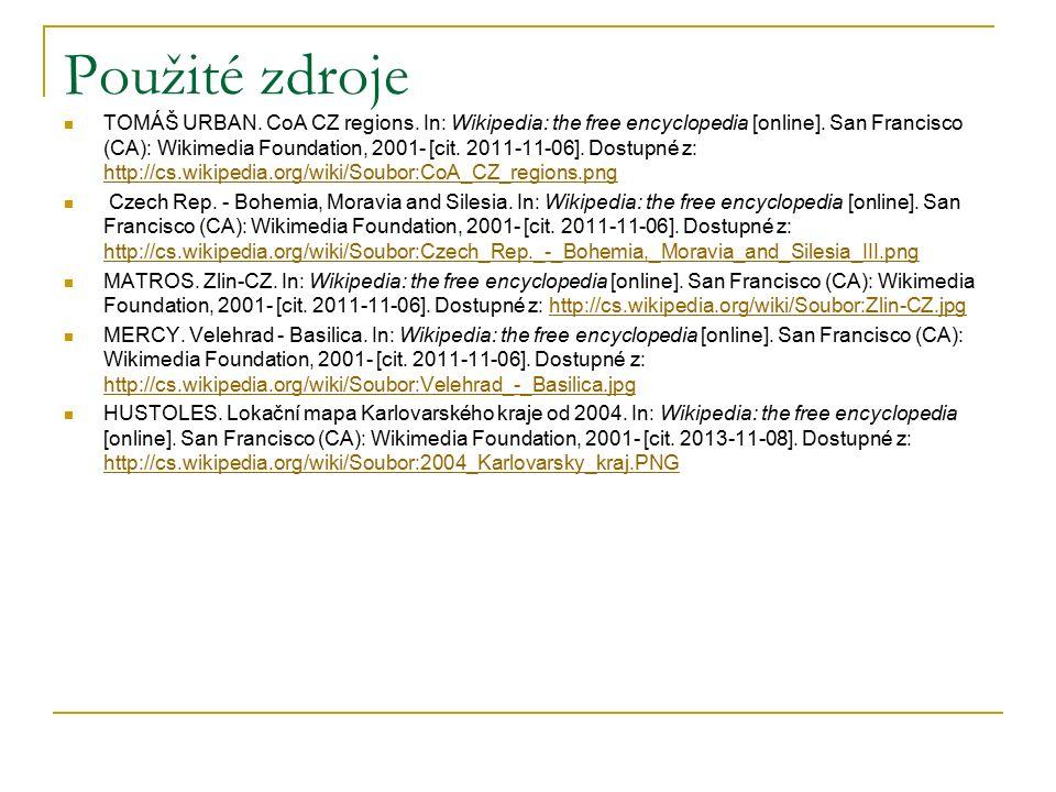 Použité zdroje TOMÁŠ URBAN.CoA CZ regions. In: Wikipedia: the free encyclopedia [online].