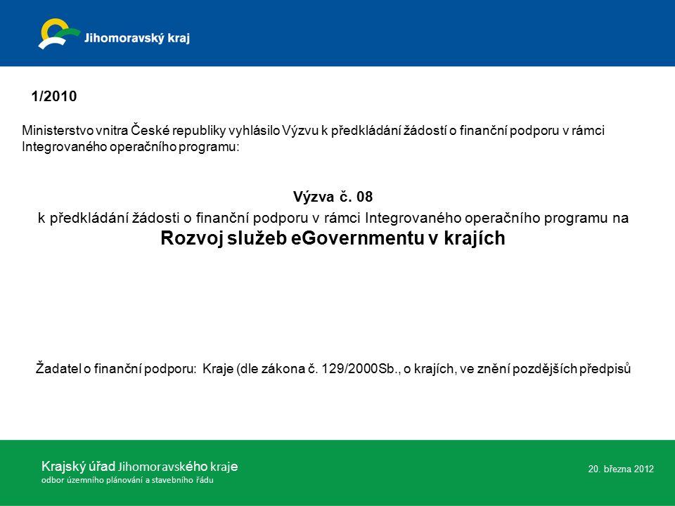 Krajský úřad Jihomoravsk ého kraj e odbor územního plánování a stavebního řádu 20.