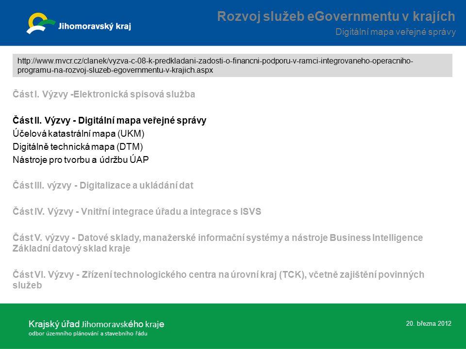 Část I. Výzvy -Elektronická spisová služba Část II.