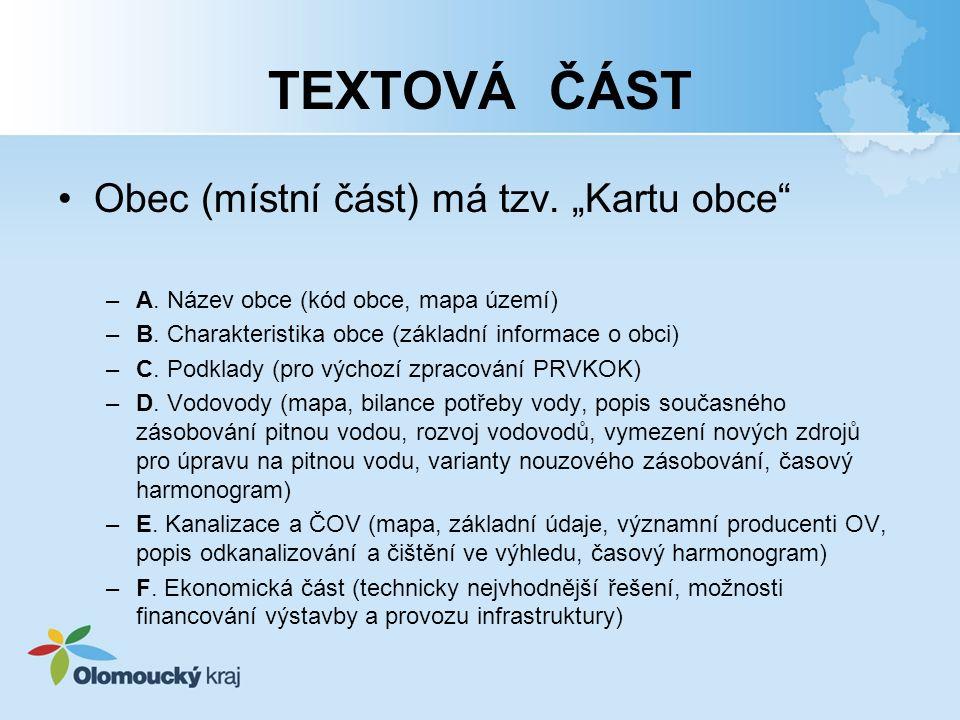 """TEXTOVÁ ČÁST Obec (místní část) má tzv.""""Kartu obce –A."""