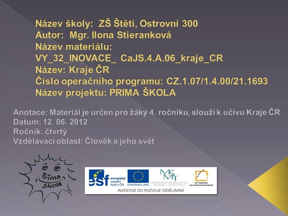  Česká republika je rozdělena do 14 krajů.  V čele kraje stojí hejtman.