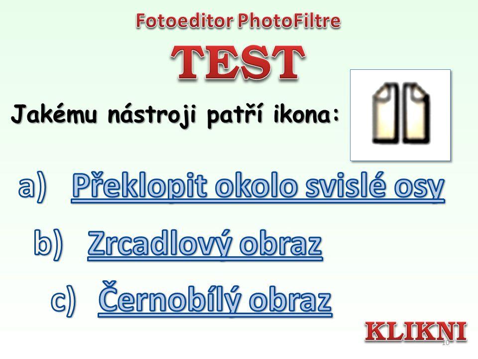 Který z nástrojů nabídne seznam fotografií použitých v poslední době 9