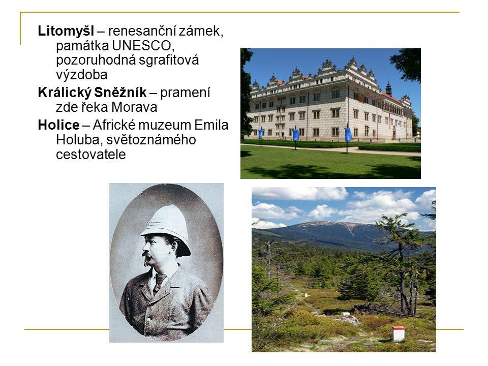 Litomyšl – renesanční zámek, památka UNESCO, pozoruhodná sgrafitová výzdoba Králický Sněžník – pramení zde řeka Morava Holice – Africké muzeum Emila H