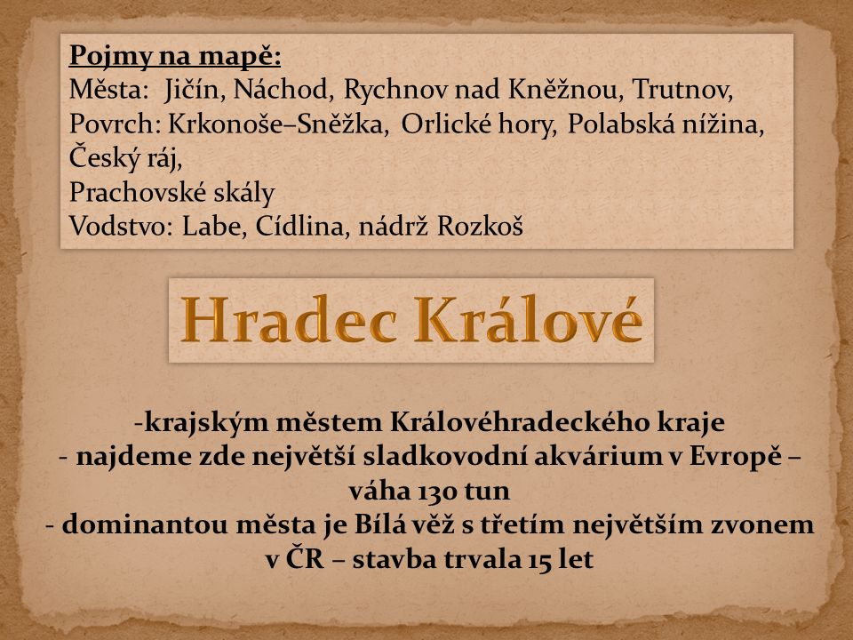 Krkonoše – Sněžka, Orlické hory, Polabská nížina, Český ráj, Prachovské skály