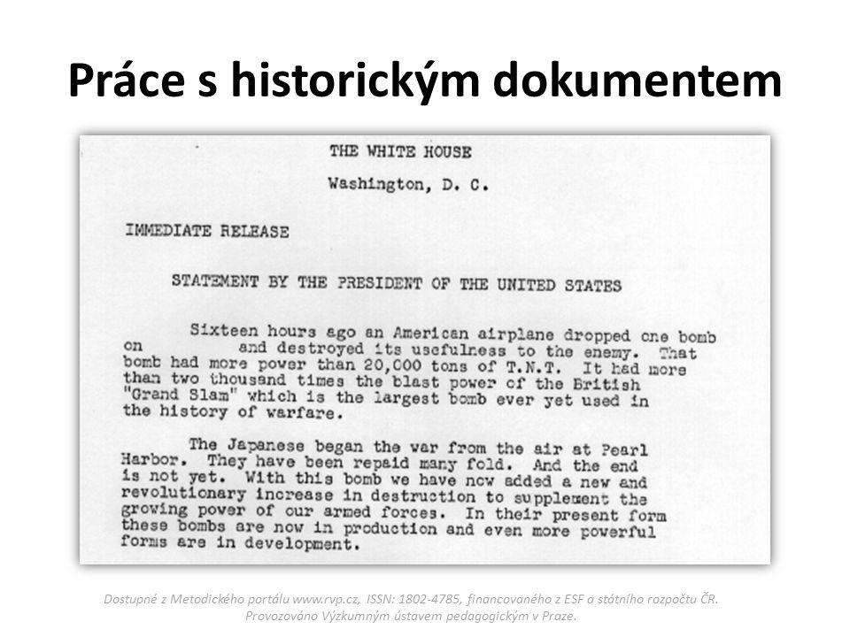 Práce s historickým dokumentem Dostupné z Metodického portálu www.rvp.cz, ISSN: 1802-4785, financovaného z ESF a státního rozpočtu ČR.