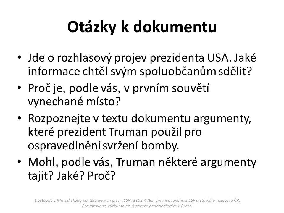 Otázky k dokumentu Jde o rozhlasový projev prezidenta USA.