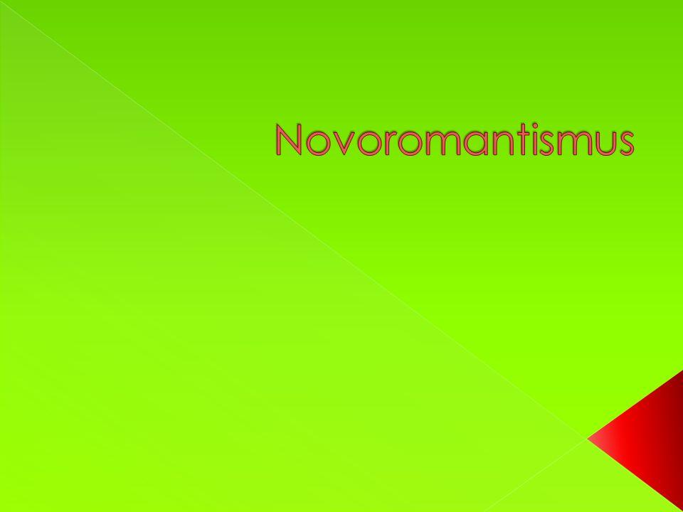  Co je novoromantismus?