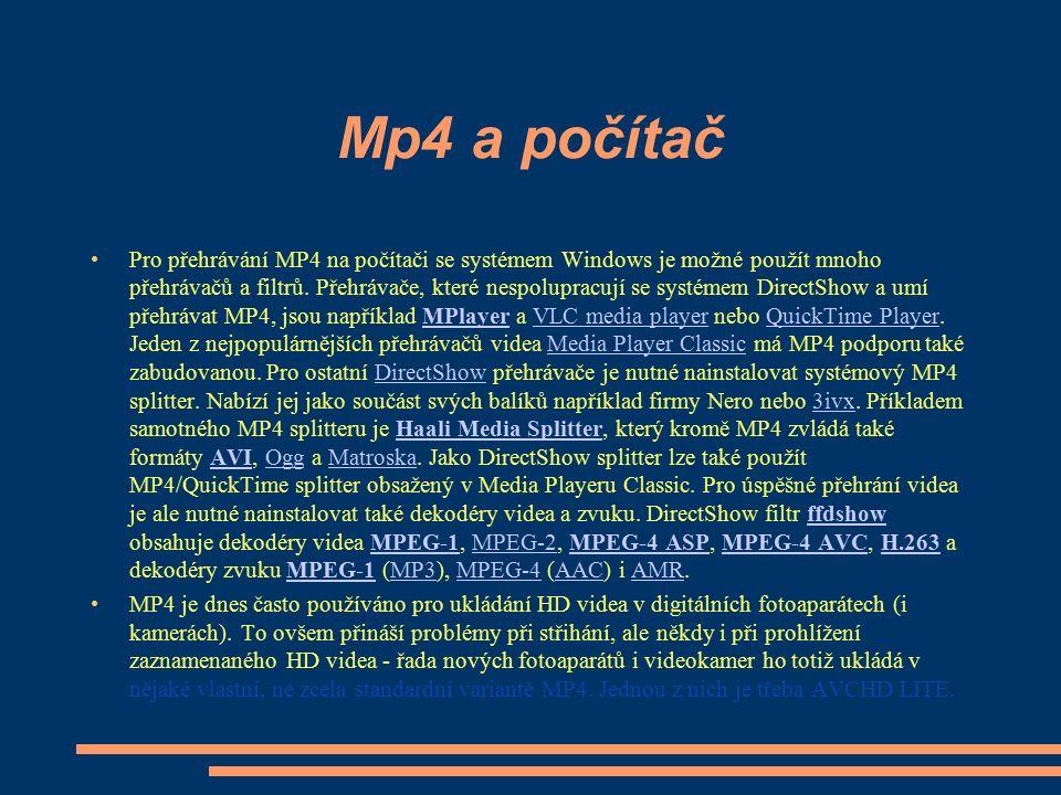 Mp4 a počítač Pro přehrávání MP4 na počítači se systémem Windows je možné použít mnoho přehrávačů a filtrů. Přehrávače, které nespolupracují se systém
