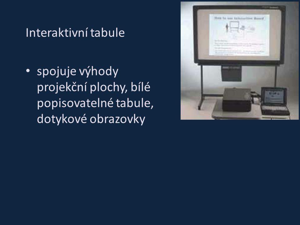 Interaktivní tabule spojuje výhody projekční plochy, bílé popisovatelné tabule, dotykové obrazovky