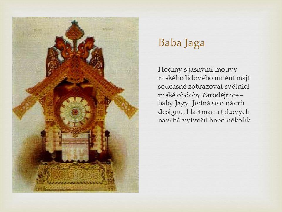Baba Jaga Hodiny s jasnými motivy ruského lidového umění mají současně zobrazovat světnici ruské obdoby čarodějnice – baby Jagy. Jedná se o návrh desi
