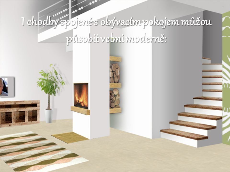 I chodby spojené s obývacím pokojem můžou působit velmi moderně: