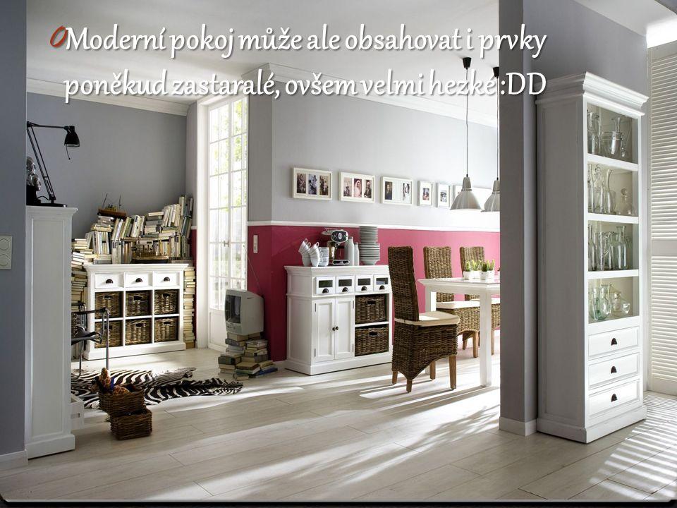 0 Moderní pokoj může ale obsahovat i prvky poněkud zastaralé, ovšem velmi hezké :DD